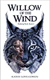 Willow of the Wind (The Walking Stick Book 2)