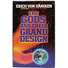 The Gods and Their Grand Design: The Eighth Wonder of the World