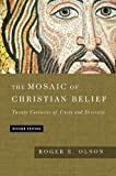 The Mosaic of Christian Belief: Twenty Centuries of Unity  Diversity