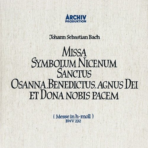 J.S. BACH: MASS IN B MINOR. BWV232