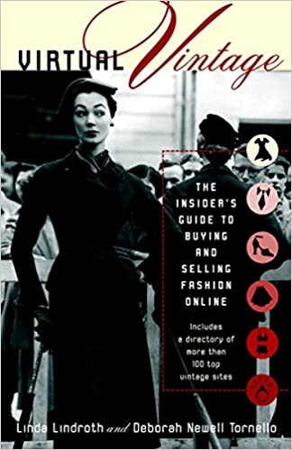 d81ddc3759 Virtual Vintage: The Insider's Guide to Buying and Selling Fashion Online  1st Edition