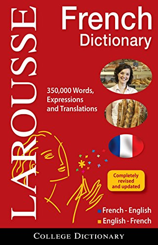French Concise Dictionary - Larousse College Dictionary French-English/English-French (English and French Edition)