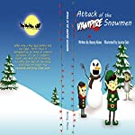 Attack of the Vampire Snowmen | Benny Alano