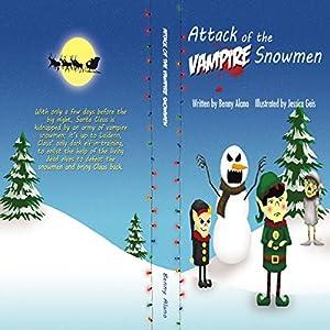 Attack of the Vampire Snowmen Audiobook