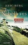 Das Nebelhaus: Kriminalroman