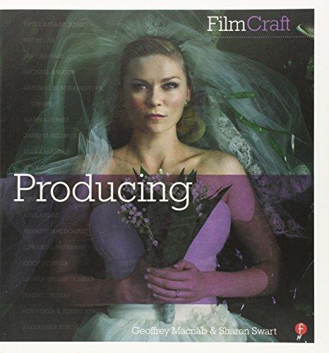 FilmCraft: Producing by Geoffrey Macnab (2013-01-03)
