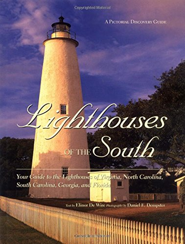 (Lighthouses of the South (Pictorial Discovery Guide))