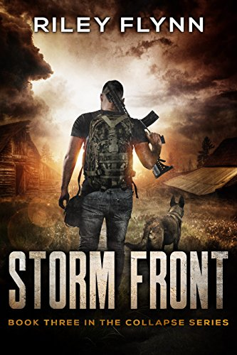 Storm Front (Collapse Book 3) by [Flynn, Riley]