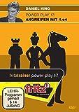 """Daniel King: Power Play 17 """"Angreifen mit 1. e4"""""""