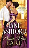 Brave New Earl (The Way to a Lord's Heart) by  Jane Ashford in stock, buy online here