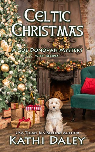 Celtic Christmas (Zoe Donovan Cozy Mystery Book 33) by [Daley, Kathi]