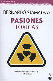Pasiones tóxicas par Stamateas