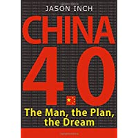 The Man, the Plan, the Dream: How Xi Jinping and China's 13th Five-Year Plan for Economic and Social Development will…
