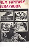 Film Fantasy Scrapbook, Ray Harryhausen, 0498010082