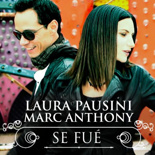 Se fué (with Marc Anthony 2013)