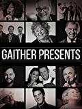 Gaither Presents: Gaither Homecoming Celebration