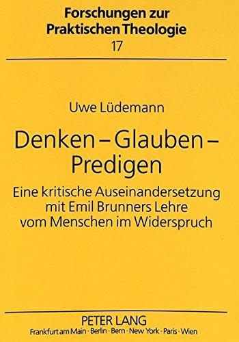 Denken - Glauben - Predigen (Forschungen zur praktischen Theologie) (German Edition) by Peter Lang GmbH