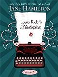 Laura Rider's Masterpiece, Jane Hamilton, 141041700X
