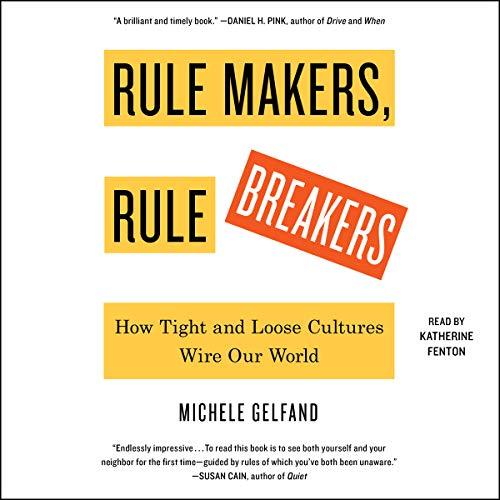Rule Makers, Rule Breakers by Simon & Schuster Audio