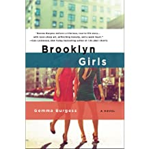 Brooklyn Girls: A Novel