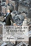 Gente Loca en Manhattan, Robert Salazar, 1494791633