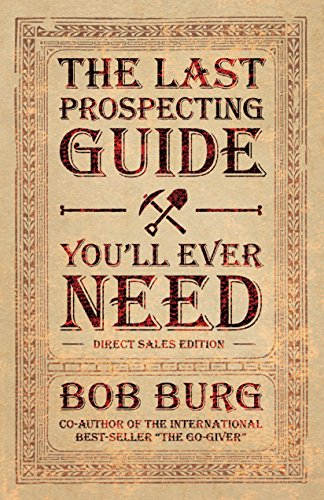 amazon com the last prospecting guide you ll ever need direct