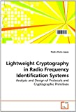 Lightweight Cryptography in Radio Frequency Identification Systems, Pedro Peris-Lopez, 3639108973