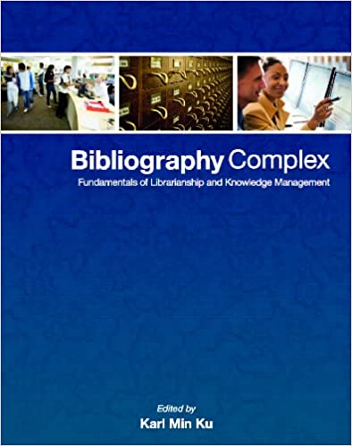 Kostenlose MP3-Bücher zum Download Bibliography Complex: Fundamentals of Librarianship and Knowledge Management 9814384194 by Zhijian Tao RTF