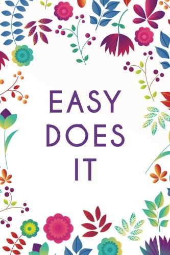 Download Easy Does It (6x9 Journal): Purple Blue Floral, Lightly Lined, 120 Pages, Perfect for Notes, Journaling, Mother's Day and Christmas pdf epub