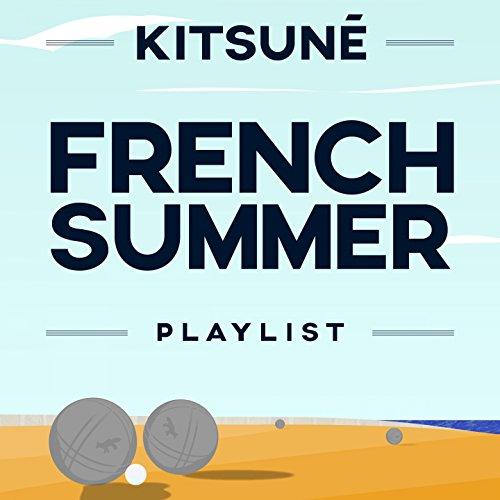 Kitsuné French Summer Playlist