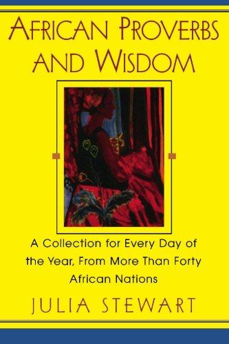 Books : African Proverbs And Wisdom: A Collection for Every Day of the Year, from More Than Forty African Nations