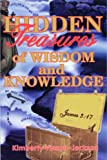 Hidden Treasures of Wisdom and Knowledge