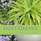 Amazon / CreateSpace Independent Publishing Platform: Hosta Dance (Robert J. Zimmer)