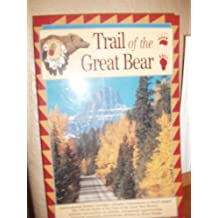 Trail of the Great Bear