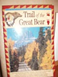 Trail of the Great Bear, Bruce Weide, 1560441291