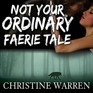 Not Your Ordinary Faerie Tale Audiobook