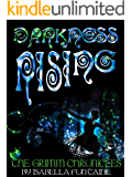 Darkness Rising (The Grimm Chronicles Book 8)