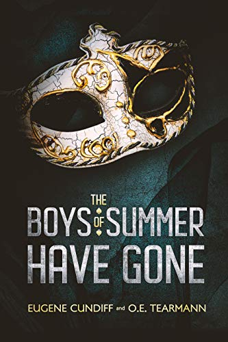 The Boys of Summer Have Gone ()