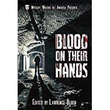 Blood on Their Hands (Mystery Writers of America Presents: Classics)