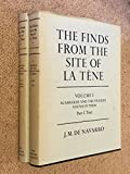 The Finds from the Site of La Tene I (Vol 1)
