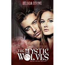 The Mystic Wolves: Mystic Wolves