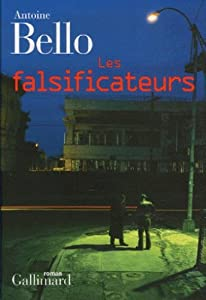vignette de 'Les falsificateurs (Antoine Bello)'
