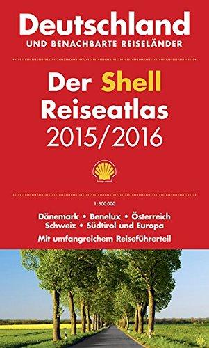 der-shell-reiseatlas-deutschland-benachbarte-reiselnder-2015-2016-1-300-000-dnemark-benelux-sterreich-schweiz-sdtirol-und-europa-shell-atlanten