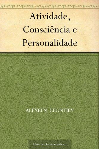 Atividade Consciência e Personalidade