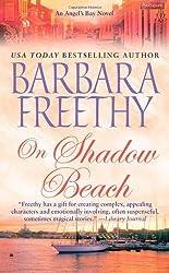 On Shadow Beach by Freethy, Barbara (2010) Mass Market Paperback
