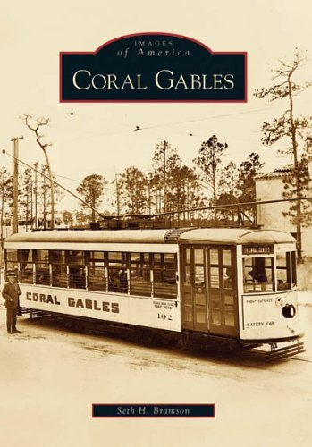 Coral Gables (FL) (Images of America) by Seth H. Bramson - Coral Gables Shopping