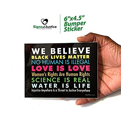 SignsOfJustice We Believe Bumper Sticker | Bright and Bold WE BELIEVE Political Bumper Sticker 6 inch by 4 inch | Easy Peel and Stick Applictation: Home & Kitchen