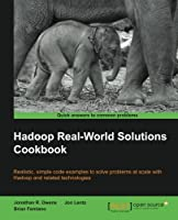 Hadoop Real World Solutions Cookbook Front Cover