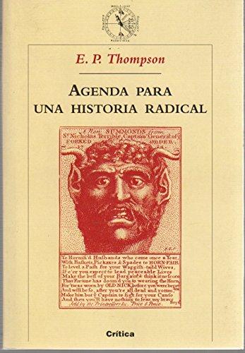Agenda Para Una Historia Radical (Spanish Edition)