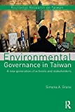 Environmental Governance in Taiwan: A New